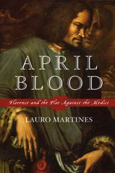 April Blood by Lauro Martines