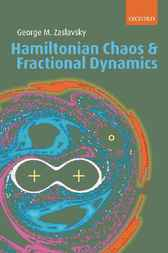 Hamiltonian Chaos and Fractional Dynamics by George M. Zaslavsky