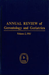 Annual Review of Gerontology and Geriatrics, Volume 2, 1981 by Carl Eisdorfer