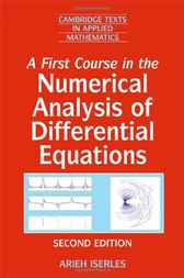 A First Course in the Numerical Analysis of Differential Equations by Arieh Iserles