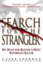 Search for the Strangler by Dick Lehr