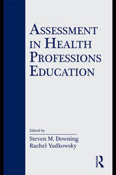 Assessment in Health Professions Education