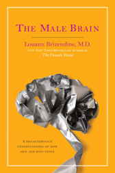 The Male Brain by Louann Md Brizendine