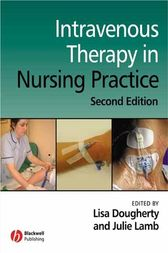 Intravenous Therapy in Nursing Practice by Lisa Dougherty