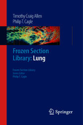 Frozen Section Library - Lung by Timothy C. Allen