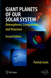 Giant Planets of Our Solar System by Patrick G.J. Irwin