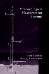 Meteorological Measurement Systems by Fred V. Brock
