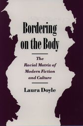 Bordering on the Body by Laura Doyle