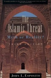 The Islamic Threat by John L. Esposito