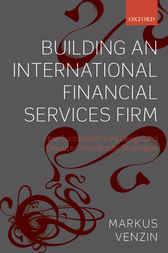 Building an International Financial Services Firm
