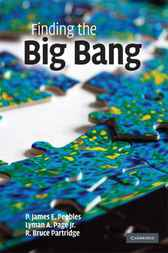 Finding the Big Bang by P. James E. Peebles
