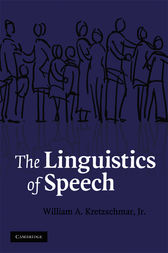 The Linguistics of Speech by Jr. Kretzschmar