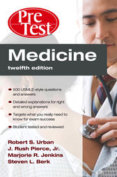 Medicine PreTest Self-Assessment & Review, Twelfth Edition by Robert S. Urban