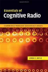 Essentials of Cognitive Radio by Linda E. Doyle