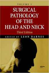 Surgical Pathology of the Head and Neck, 1 by Leon Barnes