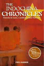 The Indochina Chronicles by Phil Karber