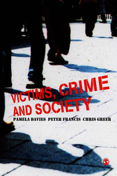 Victims, Crime and Society by Pamela Davies