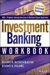 Investment Banking Workbook by Joshua Rosenbaum