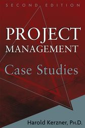 Project Management Case Studies by Harold R. Kerzner