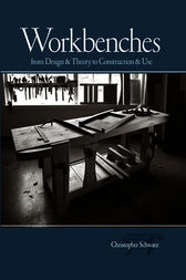 Workbenches by Christopher Schwarz