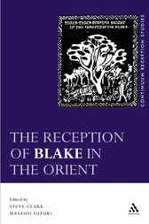 The Reception of Blake in the Orient