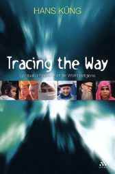 Tracing The Way by Hans KÁ¼ng