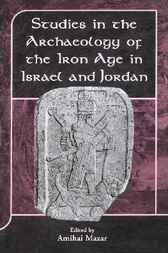 Studies in the Archaeology of the Iron Age in Israel and Jordan