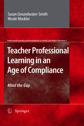 Teacher Professional Learning in an Age of Compliance by Susan Groundwater-Smith