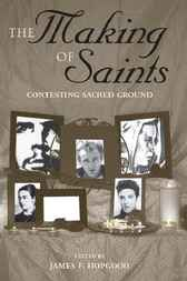 The Making of Saints by James F Hopgood