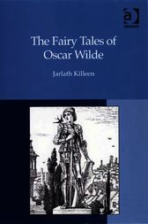 The Fairy Tales of Oscar Wilde by Jarlath Killeen
