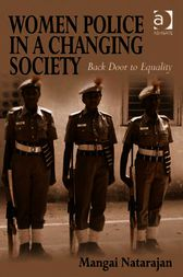 Women Police in a Changing Society by Mangai Natarajan
