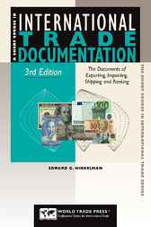Short Course in International Trade Documentation by Edward G. Hinkelman