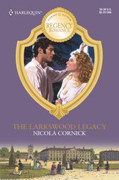 Larkswood Legacy by Nicola Cornick