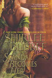 Scandal Becomes Her by Shirlee Busbee