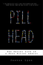 Pill Head by Joshua Lyon