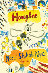 Honeybee by Naomi Shihab Nye