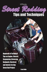 Street Rodding Tips and TechniquesHP1515 by Frank Oddo