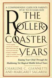 The Rollercoaster Years by Charlene C. Giannetti