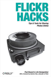 Flickr Hacks by Paul Bausch