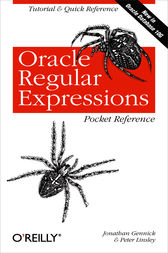 Oracle Regular Expressions Pocket Reference by Jonathan Gennick