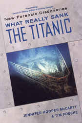 What Really Sank the Titanic by Jennifer Hooper McCarty