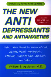 The New Antidepressants and Antianxieties