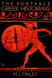 The Portable Greek Historians by M. I. Finley