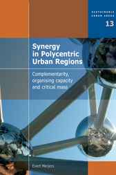 Synergy in Polycentric Urban Regions by E. Meijers