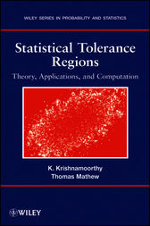 Statistical Tolerance Regions by Kalimuthu Krishnamoorthy