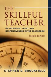 The Skillful Teacher by Stephen D. Brookfield