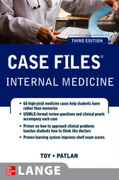 Case Files Internal Medicine, Third Edition by Eugene Toy