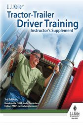 J. J. Keller's Tractor-Trailer Driver Training Instructor's Guide by J. J. Keller