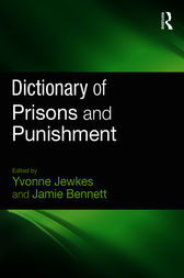 Dictionary of Prisons Punishment by Yvonne Jewkes