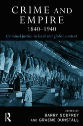 Crime and Empire 1840 - 1940 by Barry Godfrey